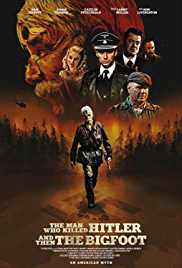 The Man Who Killed Hitler and Then The Bigfoot - BRRip